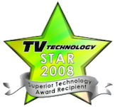 TV Technology Star Award 2008 for Best Advanced Technology